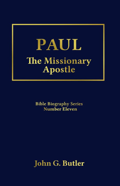 Bible Biography Series #11 -  Paul: The Missionary Apostle Paperback