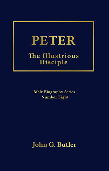 Bible Biography Series # 8 -  Peter: The Illustrious Disciple Paperback