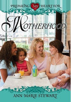 Preparing My Heart for Motherhood
