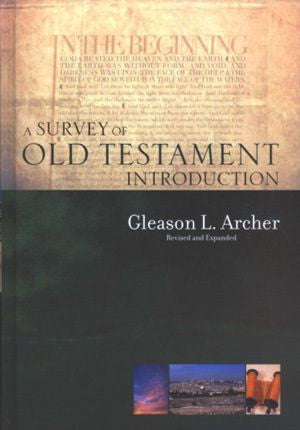 A Survey of Old Testament Introduction   Revised and Expanded