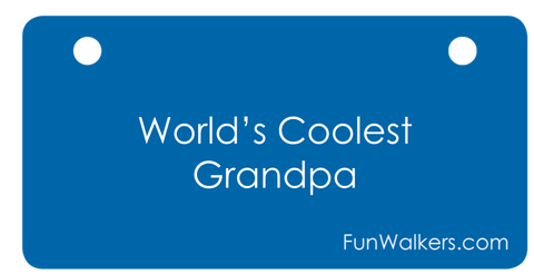 "Unique Holiday Present!  ""World's Coolest Grandpa"" license plaque for rollators, scooters"