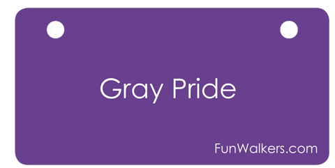 Gray Pride - Funwalkers License Plate for Walkers, Rollators & Scooters