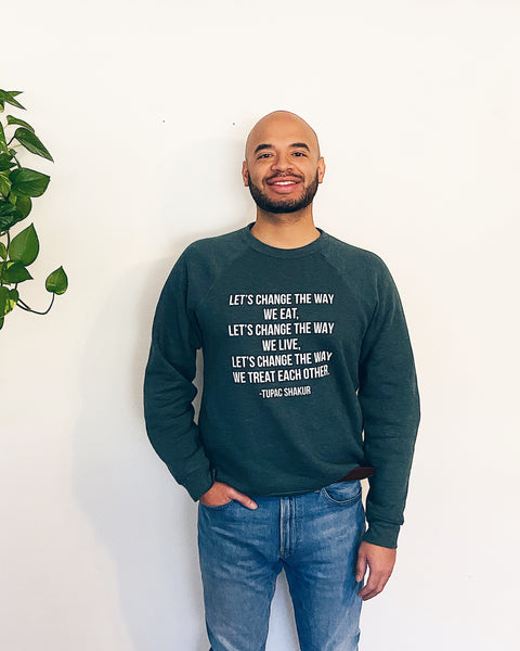 Let's Change the Way Unisex Sweatshirt