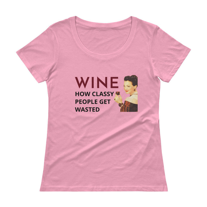 Wine How Classy People Get Wasted Ladies' Scoopneck T-Shirt