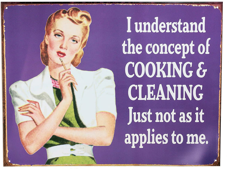 Retro Wall Art Tin Sign Plaque 30cm x 40cm - I Understand the Concept of Cooking & Cleaning - Humour Funny