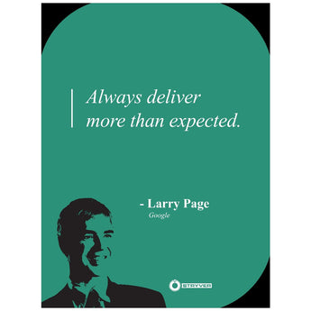 "Larry Page ""Deliver more."""