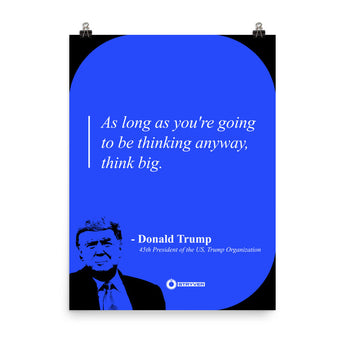 "Donald Trump ""Think Big"""