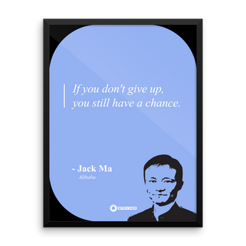 "Jack Ma ""Don't give up."""