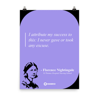 "Florence Nightingale ""Never took any excuse"""