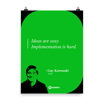 "Guy Kawasaki ""Ideas are Easy"""