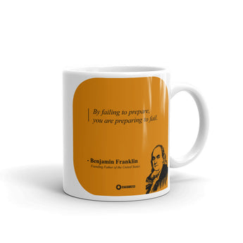 "Benjamin Franklin ""Failure to Prepare"" Mug"