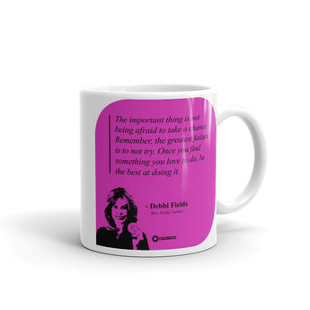 "Debbi Fields ""Failure is to not try"" Mug"