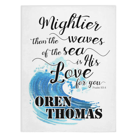 Might Waves- Psalm 93:4- Personalized Minky