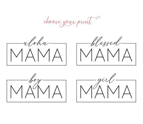 Mama Women's Tee - Choose Your Print!