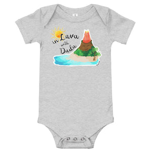 In Lava with Dada - Infant Bodysuit