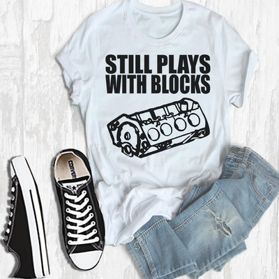 STILL PLAYS WITH BLOCKS FUNNY TSHIRT/MUG