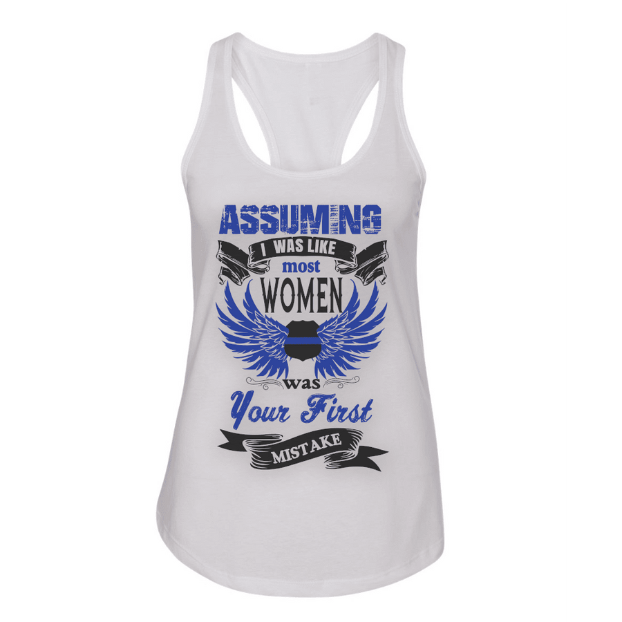 ASSUMING I WAS LIKE MOST WOMEN FITTED RACERBACK TANK TOP