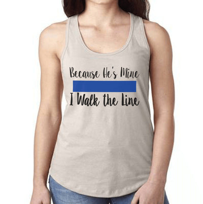 Fitted Racerback Tank - BECAUSE HE'S MINE FITTED RACERBACK TANK TOP