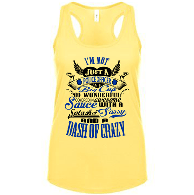 Fitted Racerback Tank - CUSTOMIZABLE NOT JUST A POLICE OFFICER FITTED RACERBACK TANK TOP