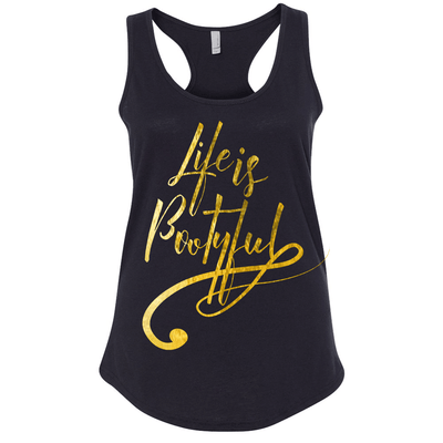 Fitted Racerback Tank - LIFE IS BOOTYFUL WOMENS RACERBACK TANK TOP