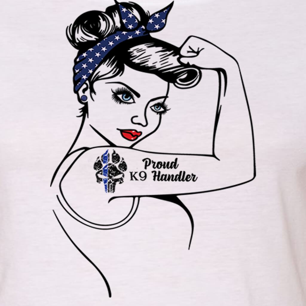 "GIRL POWER - PROUD K9 HANDLER - K9 MOM - K9 WIFE ""GIRL POWER"" GRAPHIC SHIRT"
