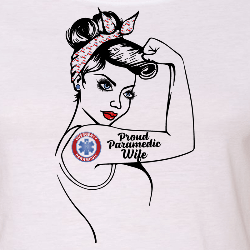"PROUD PARAMEDIC - PARAMEDIC MOM - PARAMEDIC WIFE ""GIRL POWER"" GRAPHIC SHIRT"