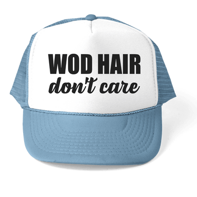 HAT - WOD HAIR DON'T CARE ATHLETIC TRUCKER STYLE  HAT