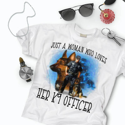 JUST A WOMAN - JUST A WOMAN WHO LOVES HER K9 Handler GRAPHIC TSHIRT/TANK TOP