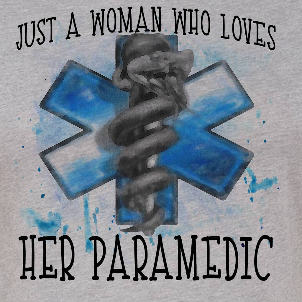 JUST A WOMAN - JUST A WOMAN WHO LOVES HER PARAMEDIC GRAPHIC TSHIRT/TANK TOP