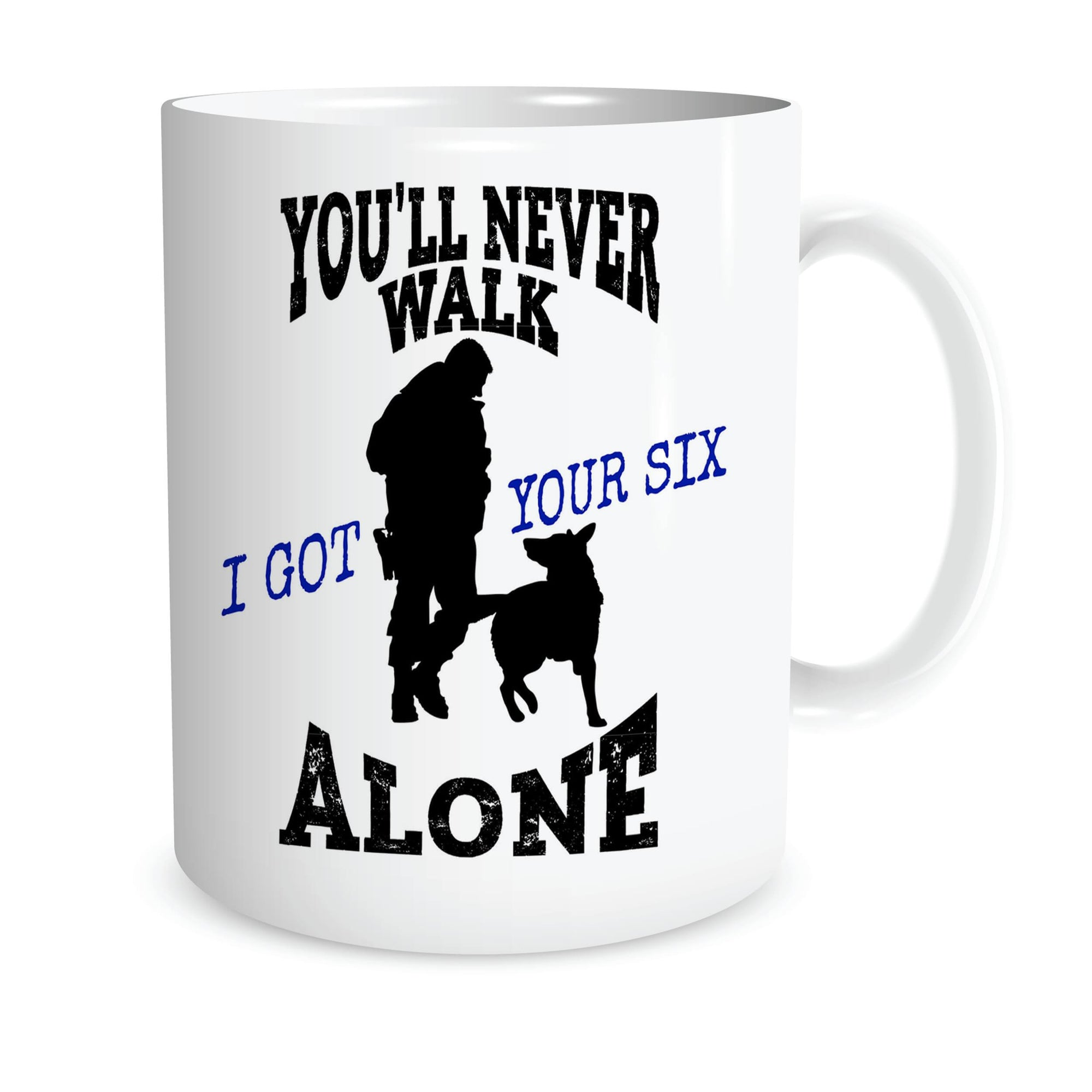 YOU'LL NEVER WALK ALONE K9 COFFEE MUG