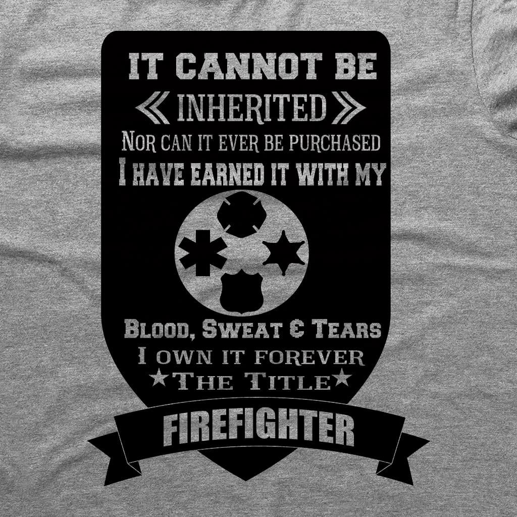 IT CAN'T BE INHERITED POLICE OR FIRE HOODED SWEATSHIRT