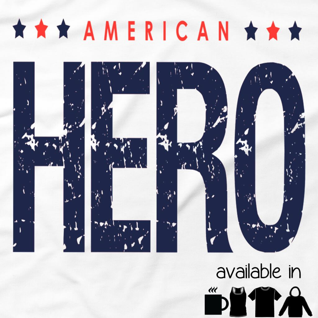Tshirts - AMERICAN HERO SHIRT OR MUG