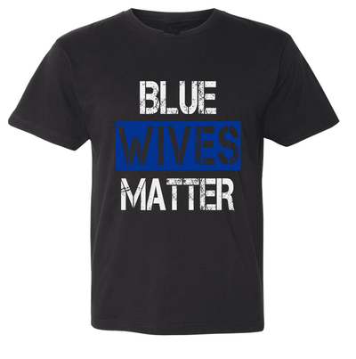 Tshirts - CUSTOMIZABLE BLUE WIVES/MOMS MATTER T-SHIRT