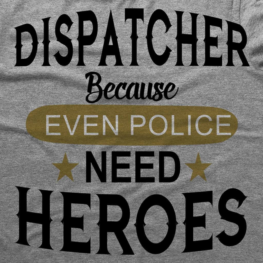 Tshirts - DISPATCHER HERO UNISEX T-SHIRT