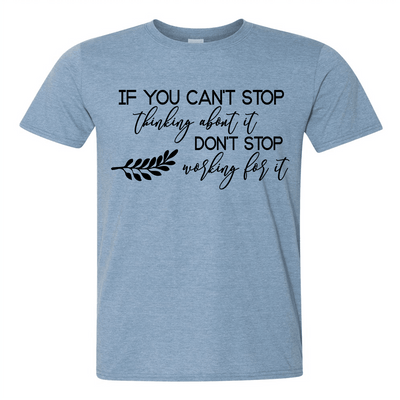 Tshirts - IF YOU CAN'T STOP T-SHIRT