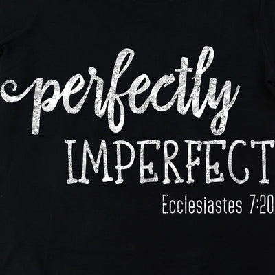 Tshirts - PERFECTLY IMPERFECT T-SHIRT