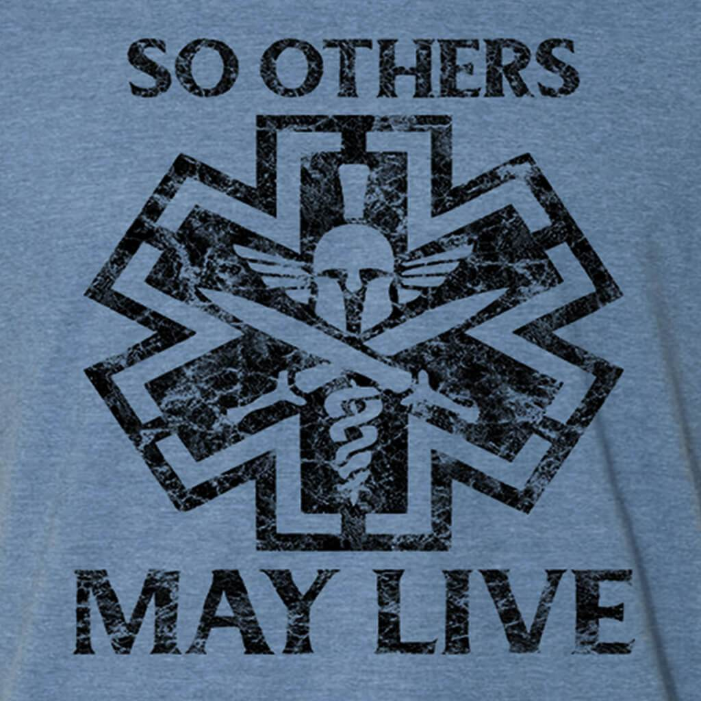 SO OTHERS MAY LIVE T-SHIRT