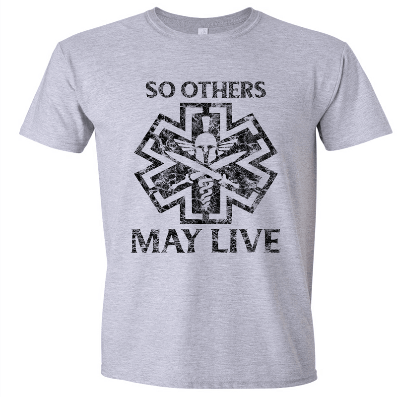 SO OTHERS MAY LIVE T-SHIRT OR HOODIE