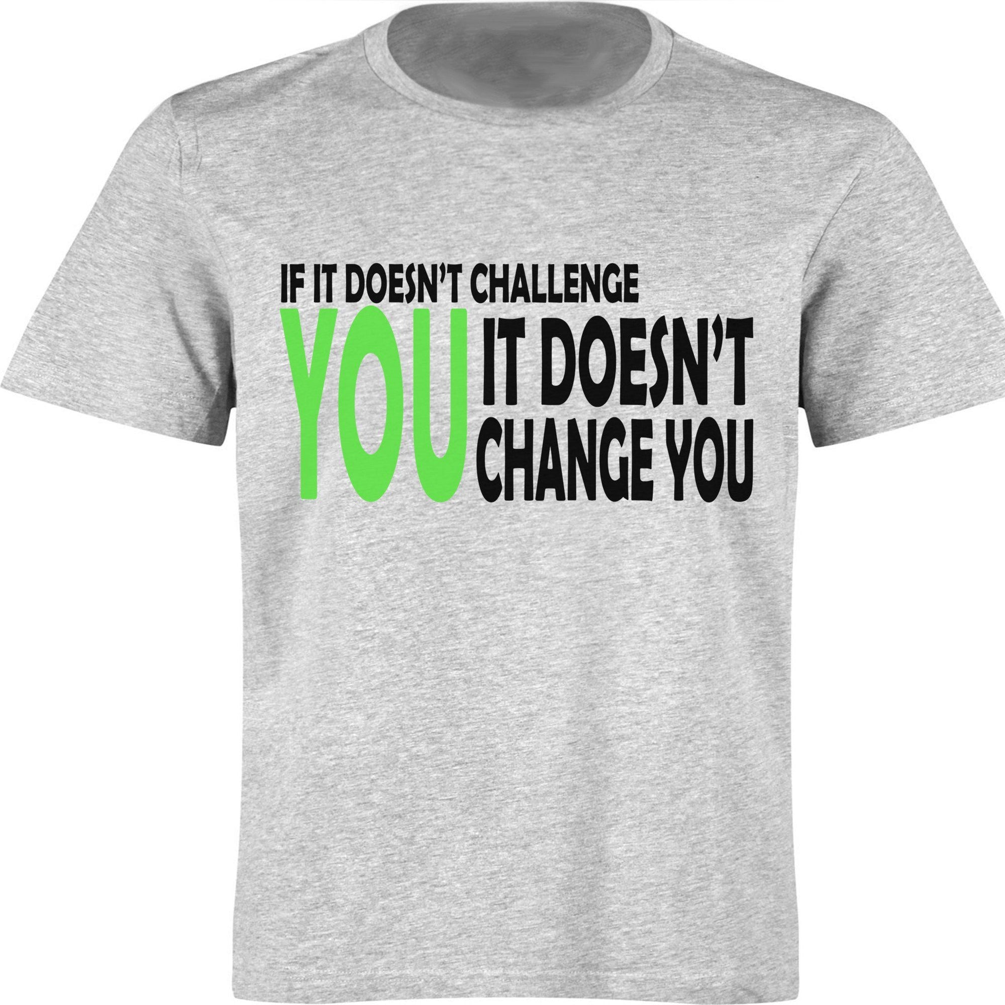 bc5db0e72564d1 WHAT DOESN'T CHALLENGE YOU FITNESS T-SHIRT - Barbells and Handcuffs