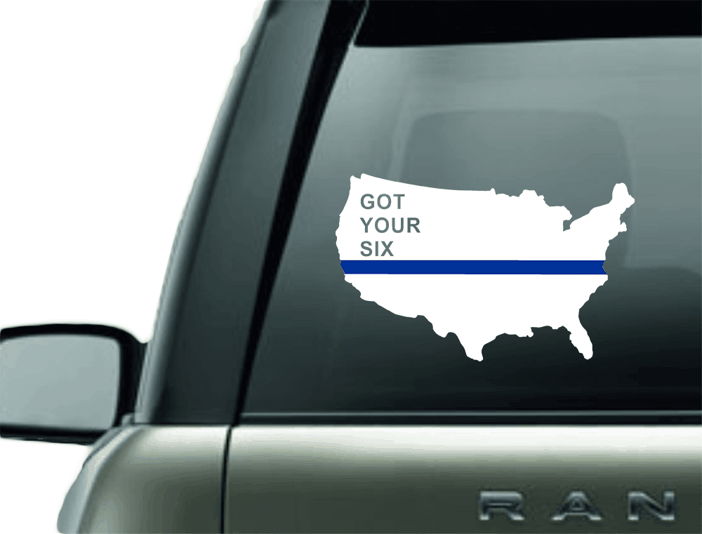 Vinyl Decal - WE GOT YOUR SIX USA BLUE LINE SUPPORT VINYL DECAL