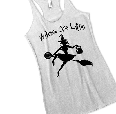 WITCHES BE LIFTIN HALLOWEEN WORKOUT SHIRT