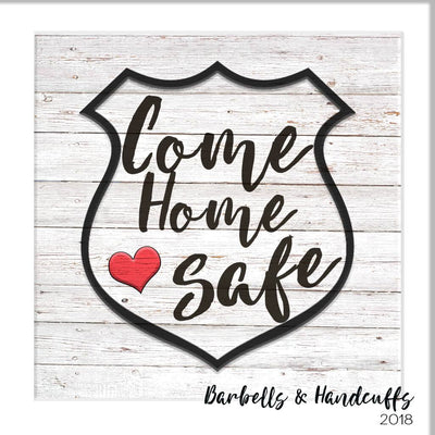 WOOD SIGN - COME HOME SAFE DECORATIVE WOODEN WALL ART
