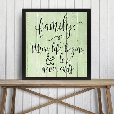 WOOD SIGN - FAMILY WHERE LIFE BEGINS AND LOVE NEVER ENDS DECORATIVE SIGN