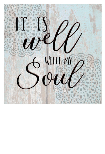 WOOD SIGN - IT IS WELL WITH MY SOUL DECORATIVE WOODEN WALL ART