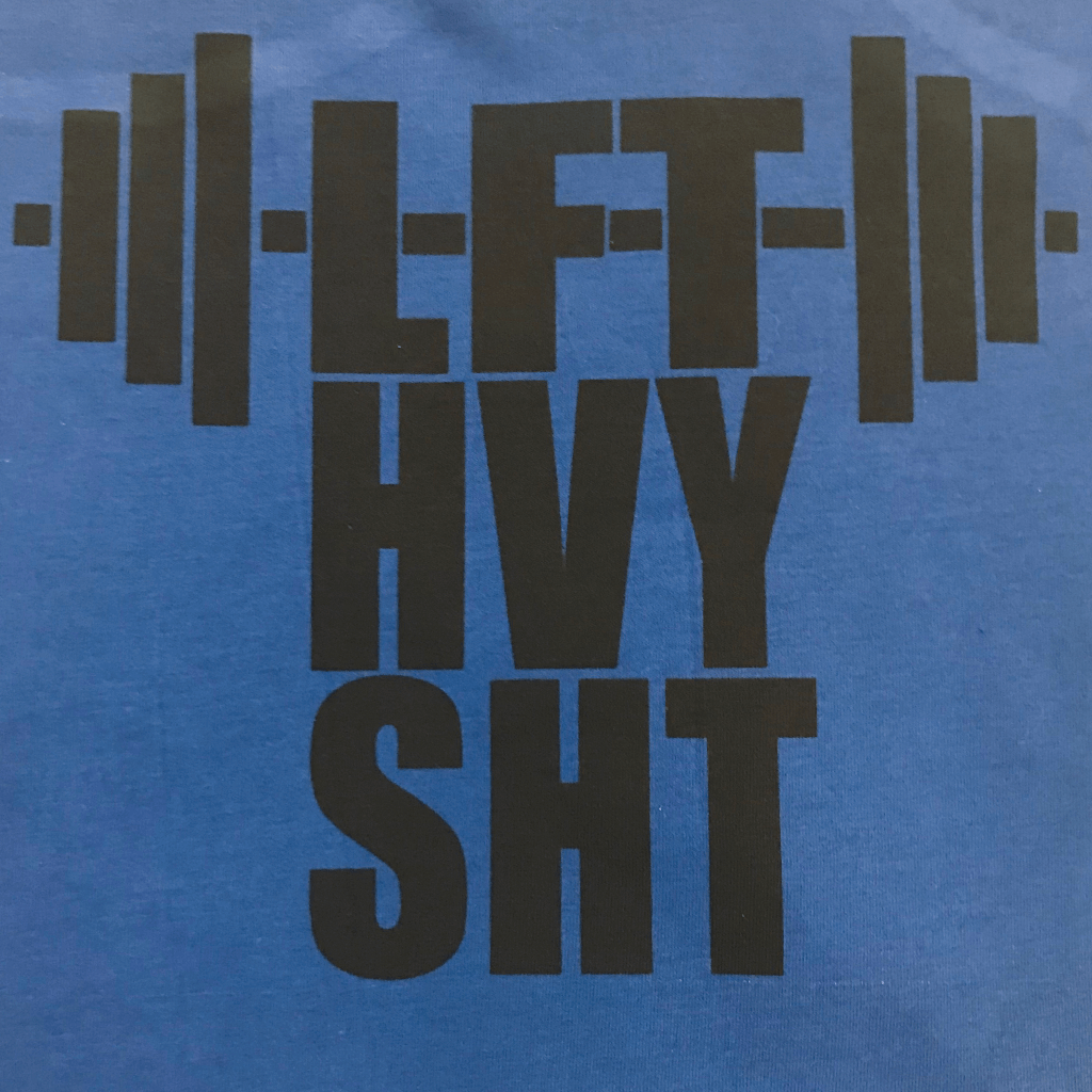 LIFT HEAVY SHIT VINTAGE STYLE WORKOUT SHIRT