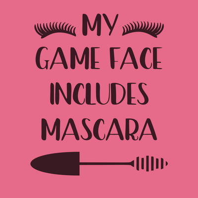 Workout Design - MY GAME FACE INCLUDES MASCARA ATHLETIC SHIRT