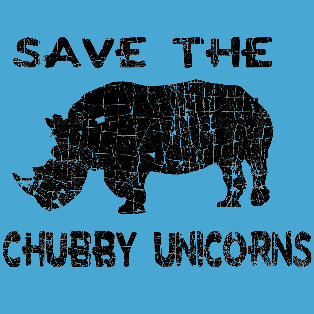 SAVE THE CHUBBY UNICORN DISTRESSED STYLE SHIRT