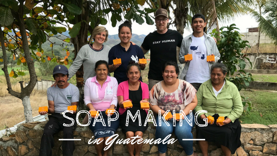 We Went to Guatemala to Teach Soap Making. Here's What Happened.