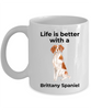 Brittany Spaniel Coffee Mug - Life is Better