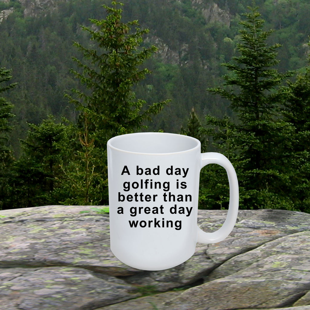 Funny Golfing Coffee Mug -Bad Day Golfing